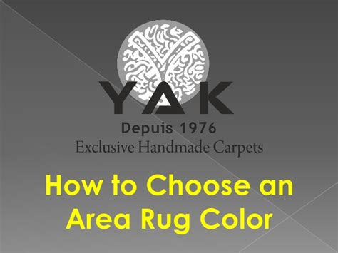 how to pick an area rug how to choose an area rug color