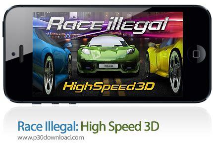 race illegal high speed 3d full version apk download race illegal high speed 3d a2z p30 download full