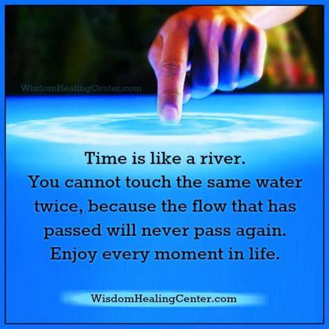 Like A River time is like a river wisdom healing center