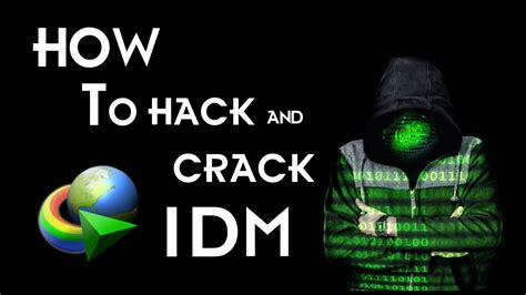 how to download idm full version crack youtube how to hack crack idm for lifetime full version idm kya