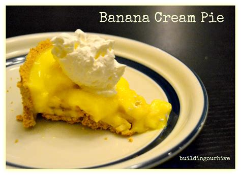 Banana Pie Two Ways Beginner Expert by Building Our Hive Banana Pie
