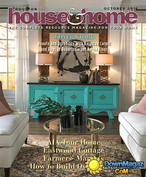 houston home design magazine houston house home october 2016 187 download pdf