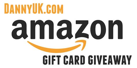 Amazon Gift Card Giveaway Uk - win free amazon gift cards dannyuk