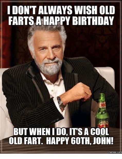 Old Fart Meme - happy birthday old fart funny www pixshark com images
