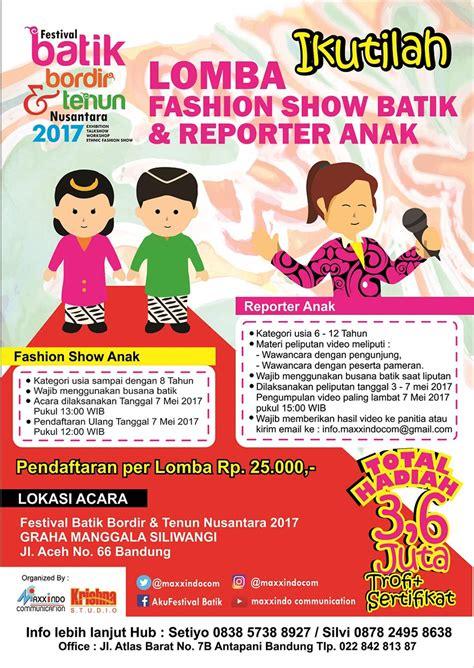film anak bulan desember 2017 lomba fashion show batik reporter cilik graha manggala