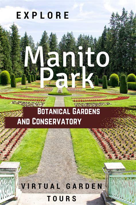 Manito Park And Botanical Gardens Manito Park Botanical Gardens And Conservatory Gardening How S