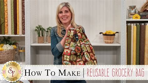 how to make a reusable grocery bag a shabby fabrics sewing tutorial youtube