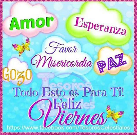 imagenes de buen viernes amor feliz viernes todo esto es para ti amor esperanza gozo