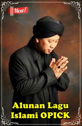 download lagu opick download alunan lagu islami opick for pc