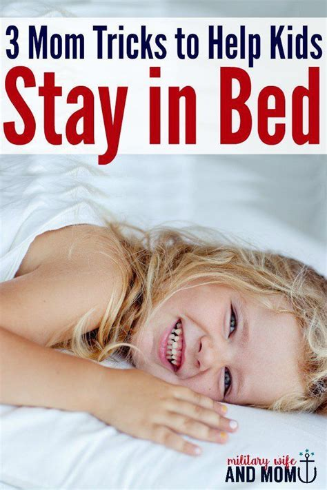 getting toddler to stay in bed 650 best images about positive parenting on pinterest