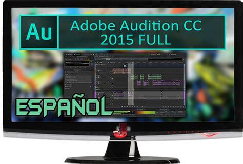adobe audition full version kickass adobe audition cc 2015 full espa 209 ol