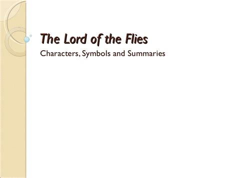 lord of the flies themes slideshare charactersandsymbols
