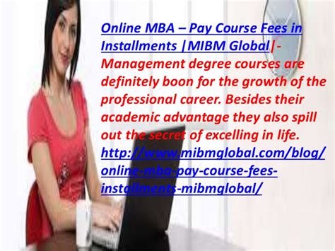 Mba Course Duration And Fees by At The Same Time Mba Pay Course Fees In Installments