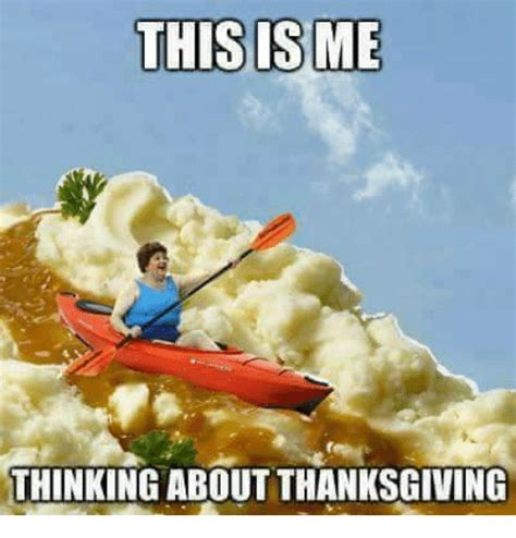 Mexican Thanksgiving Meme - this isme thinking about thanksgiving thanksgiving meme
