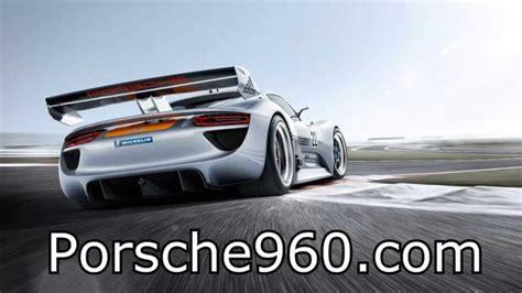 Youtube Porsche by Porsche 960 Youtube