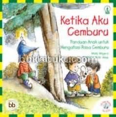 Panduan Umroh Untuk Keluarga Edisi Komik Soft Cover ketika aku cemburu panduan anak untuk mengatasi rasa cemburu help books for