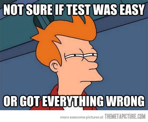 Easy Meme - when a test seems too easy the meta picture