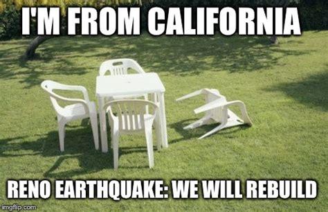 California Meme - we will rebuild meme imgflip