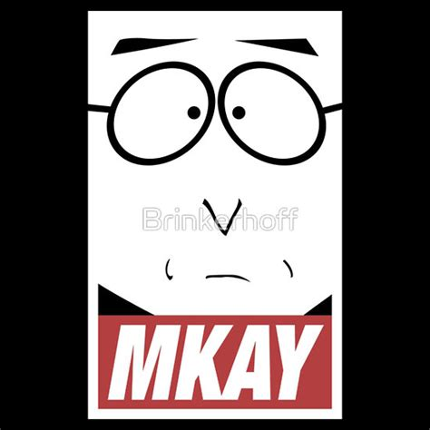 Mkay Meme - pics for gt south park mr mackey mmkay