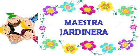 soluciones para las maestras jardineras imagenes para el 25 de mayo maestra jardinera