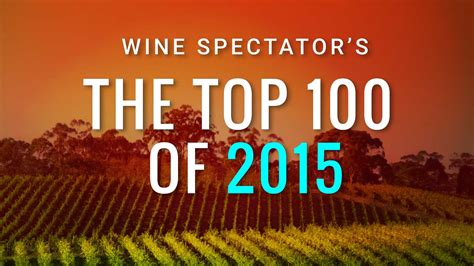 Top 100 Sweepstakes - top 100 wines all lists top 100 wines of 2015 wine spectator