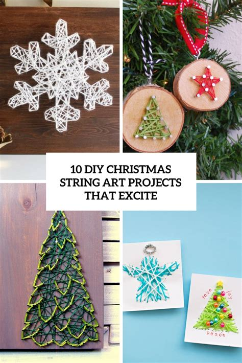 diy projects christmas 10 diy string projects that excite shelterness