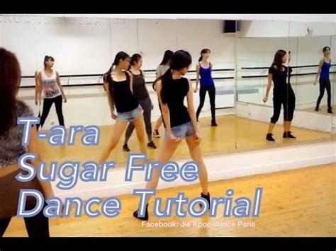 Tutorial Dance Sugar Free | t ara 티아라 sugar free dance tutorial by jiekpopdance