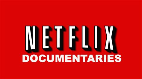 best documentaries best documentaries on netflix emagtrends