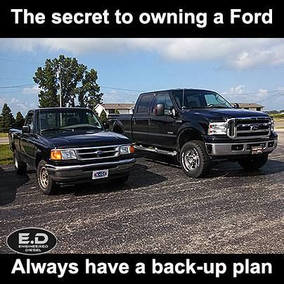 Funny Ford Truck Memes - engineereddiesel meme ford powerstroke backup plan