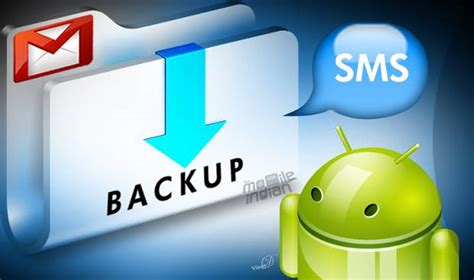 android sms backup how to backup your sms and call log to gmail