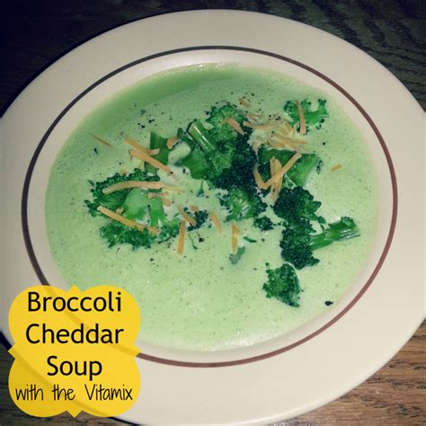 vitamix broccoli cheese soup recipe vitamix broccoli cheddar soup recipe