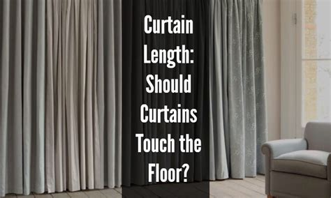 should curtains touch the floor curtains floor length home the honoroak