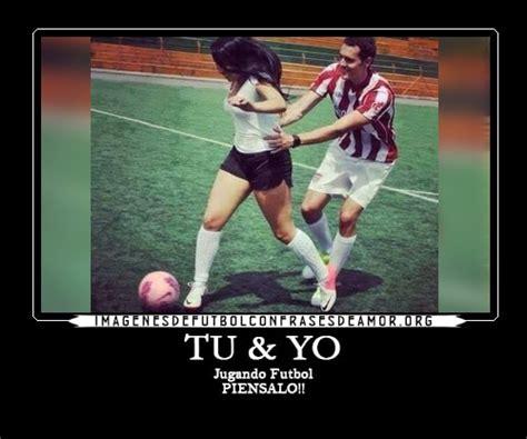 imagenes para mi novia de futbol fant 225 sticas im 225 genes de amor de parejas futbolistas