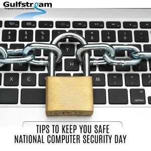tips to keep your home computer safe gulfstream insurance