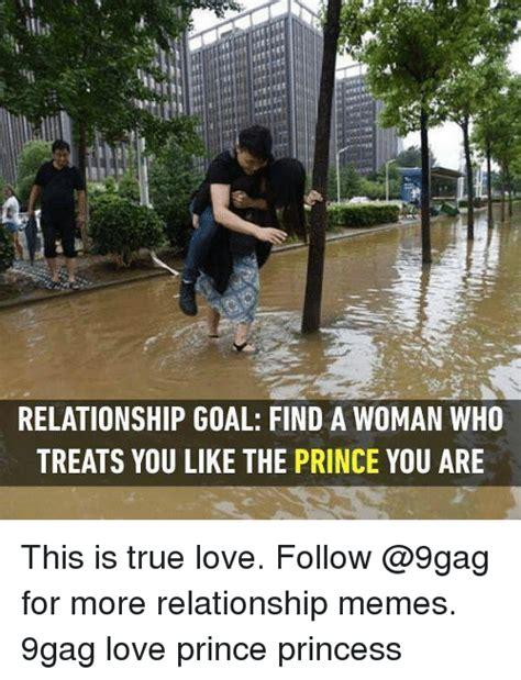 relationship goal find  woman  treats