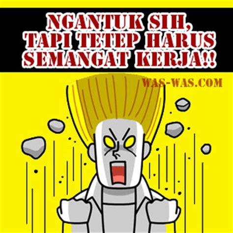 gambar kata kata animasi ngantuk lucu banget was was was was