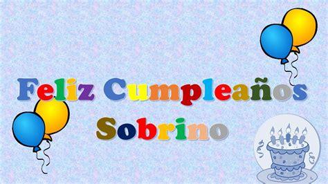 imagenes de cumpleaños para un sobrino tarjeta postal virtual animada de feliz cumplea 241 os