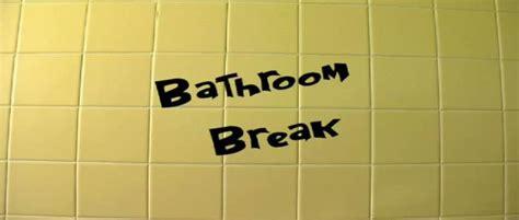 bathroom breaks at work pin bathroom break on pinterest