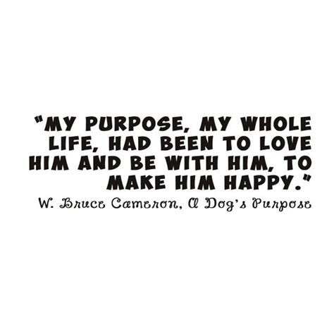 a s purpose quotes best 25 a dogs purpose ideas on