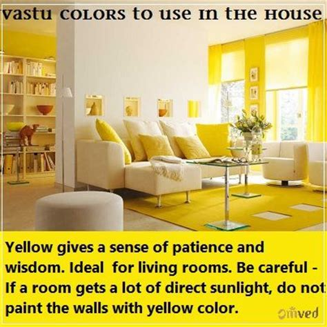 vastu colors to use in the house yellow it gives a sense of patience and wisdom ideal color