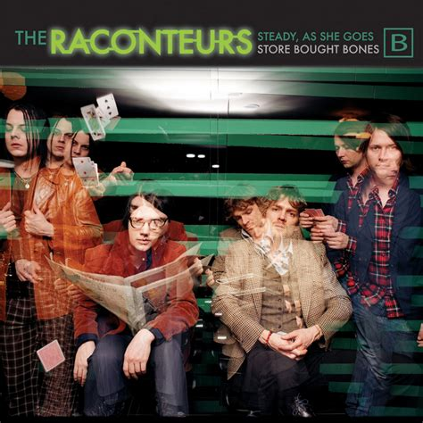 Steady As She Goes 3 by Steady As She Goes By The Raconteurs On Mp3 Wav Flac