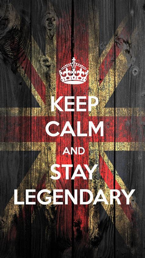 wallpaper for iphone 5 keep calm keep calm and stay legendary the iphone wallpapers