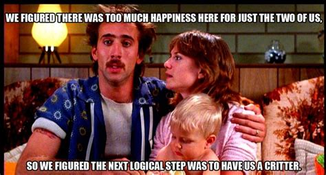 movie quotes raising arizona 15 raising arizona quotes that will make you laugh