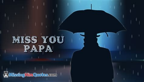 papa i you miss you papa missinghimquotes