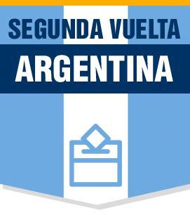 resultados elecciones segunda vuelta en argentina resultados de la segunda vuelta en las elecciones