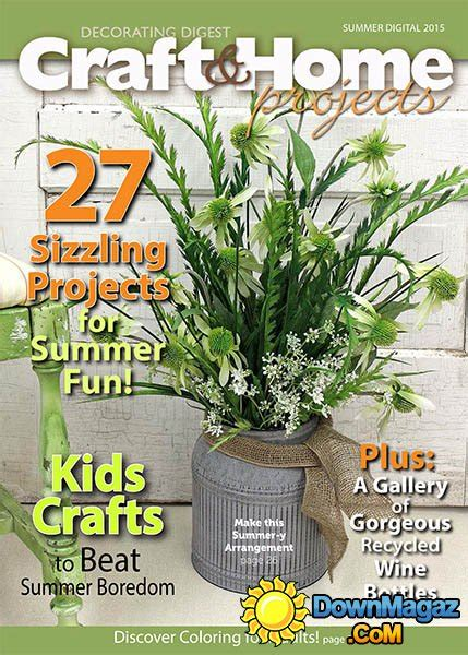 craft home projects magazine craft home projects usa summer 2015 187 pdf