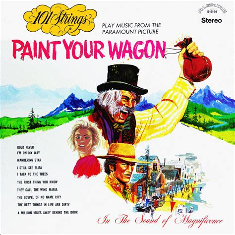 Paint Your paint your wagon remastered from the original master