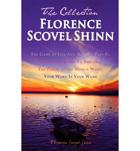 the complete works of florence scovel shinn books florence scovel shinn the collection florence scovel