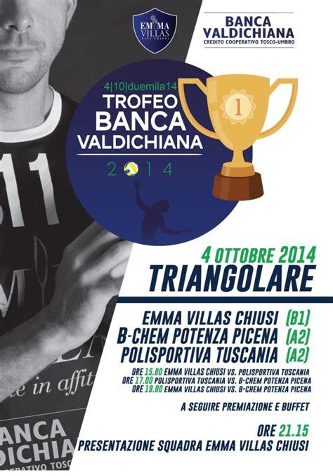 Banca Val Di Chiana by Tutto Pronto Per Il Trofeo Banca Valdichiana