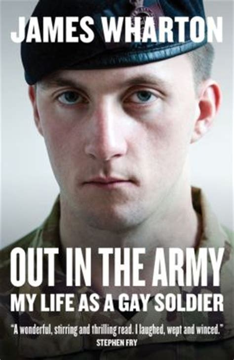 Gay Army Meme - out in the army my life as a gay soldier by james wharton